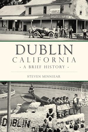 Dublin CA A Brief History